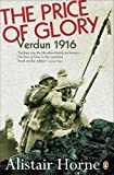 img - for The Price of Glory: Verdun 1916 book / textbook / text book