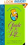 Bart Simpson's Guide to Life: A Wee H...