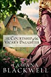 The Courtship of the Vicar's Daughter (The Gresham Chronicles Book #2)