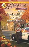 img - for Look-Alike Lawman (Love Inspired Large Print) book / textbook / text book