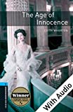 Age of Innocence - With Audio, Oxford Bookworms Library: 1800 Headwords