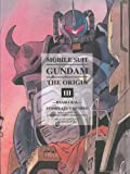 Mobile Suit Gundam: The Origin, Vol. 3- Ramba Ral (1935654977) by Yoshikazu Yasuhiko