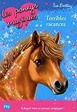 10. Les poneys magiques : Terribles vacances