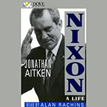 Nixon: A Life Audiobook by Jonathan Aitken Narrated by Alan Rachins