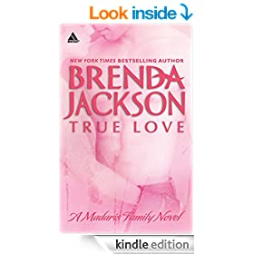 True Love (Mills & Boon Kimani Arabesque) (Madaris Family Saga - Book 6)