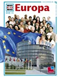 WAS IST WAS, Band 113: Europa -