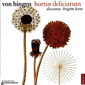 Hortus Deliciarum (Chants Gr�goriens du XIIe s.)