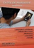 Fiche de lecture La Vie de Marianne de Marivaux (complète)...