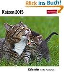 Katzen Postkartenkalender 2015: Kalen...