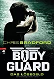 Bodyguard - Das Lösegeld (Bodyguard - Reihe, Band 2)