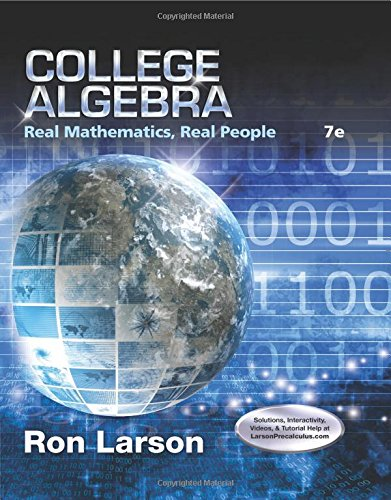 College Algebra: Real Mathematics, Real People