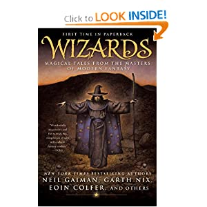 Wizards: Magical Tales from the Masters of Modern Fantasy by Jack Dann and Gardner Dozois