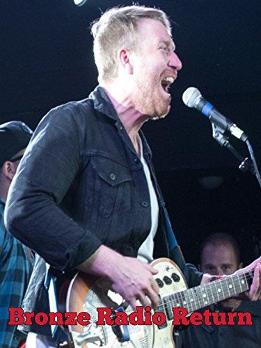 Bronze Radio Return: Live in Concert on Amazon Prime Video UK