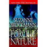 Force of Nature: A Novel (Troubleshooters)by Suzanne Brockmann