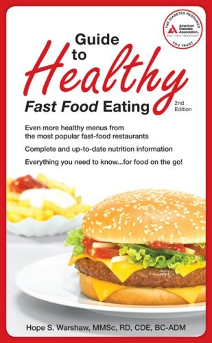 Guide to Healthy Fast Food Eating