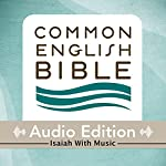 CEB Common English Bible Audio Edition with Music - Isaiah |  Common English Bible