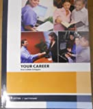 img - for Your Career How to Make It Happen book / textbook / text book
