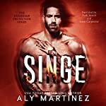 Singe: Guardian Protection, Book 1 | Aly Martinez