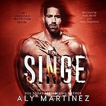 Singe: Guardian Protection, Book 1 | Livre audio Auteur(s) : Aly Martinez Narrateur(s) : Jason Carpenter, Andi Arndt