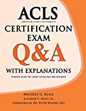 ACLS Certification Exam Q&A with Explanations
