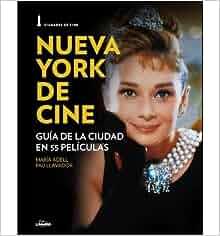 Ciuadades de Cine: Nueva York y el cine (Paperback)(Spanish) - Common