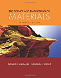 img - for The Science and Engineering of Materials (Activate Learning with these NEW titles from Engineering!) book / textbook / text book