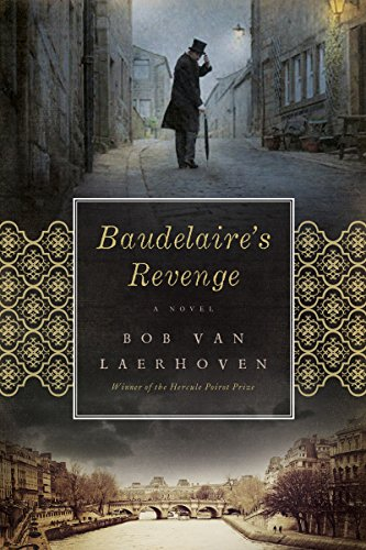 Book: Baudelaire's Revenge - A Novel by Bob Van Laerhoven