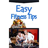 Easy Fitness Tips Volume 2