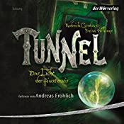 Tunnel (Das Licht der Finsternis 1) | Roderick Gordon, Brian Williams