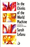 In the Chinks of the World Machine: F...