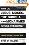 Why Did Jesus, Moses, the Buddha, and...