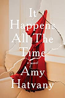 Book Cover: It Happens All the Time: A Novel
