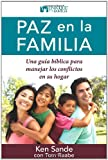 Paz en la Familia (Spanish Edition) (0825418402) by Sande, Ken