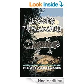 Alexander the Salamander (World Adventurers for Kids Book 1)