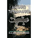 Alexander the Salamander (World Adventurers for Kids)di M.G. Edwards