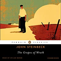 The Grapes of Wrath (       UNABRIDGED) by John Steinbeck Narrated by Dylan Baker