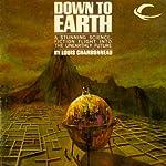 Down to Earth | Louis Charbonneau
