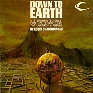 Down to Earth | [Louis Charbonneau]