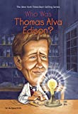 img - for Who Was Thomas Alva Edison? book / textbook / text book