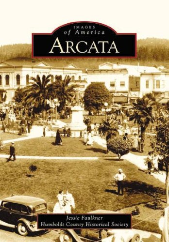 Arcata   (CA)  (Images of America) (Arcata Ca compare prices)