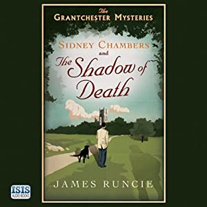 Sidney Chambers and the Shadow of Death | [James Runcie]