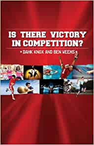 It There Victory in Competition: Warren B. Dahk Knox, Ben Weems