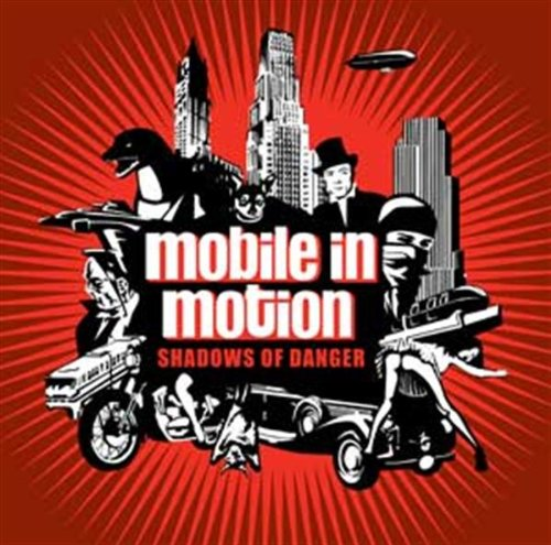 Mobile In Motion-Shadows Of Danger