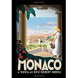 Monaco ~ Eric Robert Morse