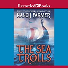 The Sea of Trolls (       UNABRIDGED) by Nancy Farmer Narrated by Gerard Doyle