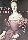 Top Girls (Royal Court Writers) (0413515109) by Churchill, Caryl