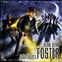 Interlopers (       UNABRIDGED) by Alan Dean Foster Narrated by Ben Browder