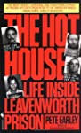 The Hot House: Life Inside Leavenwort...