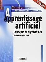 Apprentissage artificiel - Concepts et algorithmes