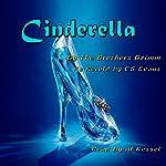 Cinderella |  The Brothers Grimm,C S Evans